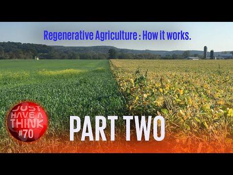 Regenerative Agriculture - Part 2